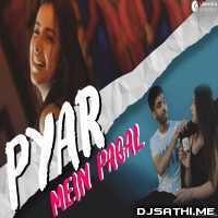 Karan Nawani Song Pyar Mein Pagal Poster