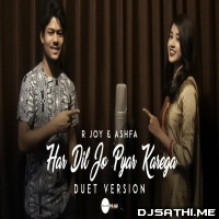 Har Dil Jo Pyar Karega (New Version) - R Joy ft. Ashfa Poster
