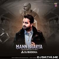 Mann Bharya (Desi Deep House Mix) DJ Buddha Dubai Poster