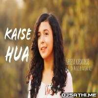 Kaise Hua (Female Cover Version) Shreya Karmakar Poster
