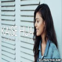Kaise Hua (Female Cover) - Shreya Jain Poster