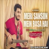 Meri Saason Mein Basa Hain (Unplugged Cover) - Raj Barman Poster