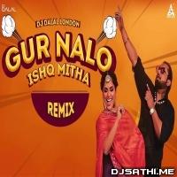 Gur Nalo Ishq Mitha Remix (Yo Yo Honey Singh) - DJ Dalal London Poster