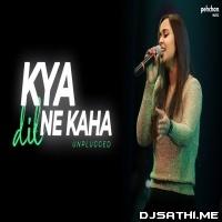 Kya Dil Ne Kaha (Unplugged Cover) - Namita Choudhary(GanaDJ) Poster