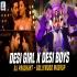 Desi Girl Vs Desi Boys (Bollywood Mashup) - DJ Prashant Poster