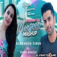 Romantic Monsoon Mashup - Gurashish Singh ft. Kuhu Gracia Poster