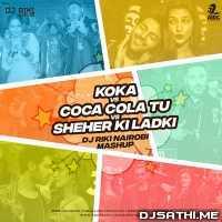 Koka vs Coca Cola Tu vs Sheher Ki Ladki Mashup - DJ Riki Nairobi (R Mix) Poster