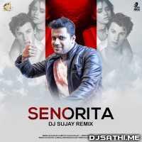 Senorita (Remix) Remix - DJ Sujay Poster