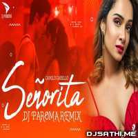 Senorita (Remix) - DJ Paroma Poster