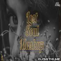 Lost Soul Mashup (Dua x Faded x Tum Ho x Play) AFTERMORNING Emotional Mashup Poster