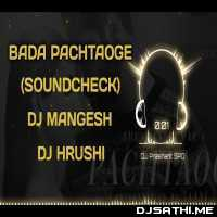 Pachtaoge (Sound Check) Dj Mangesh n Dj Hrushi Poster