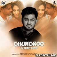Ghungroo Song (Remix) - DJ Sunny Poster
