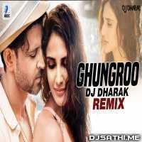 Ghungroo (Remix) - DJ Dharak Poster