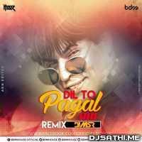 Dil To Pagal Hai (Edm Mix) - DJ MRX Poster