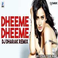 Dheeme Dheeme (Remix) - DJ Dharak Poster