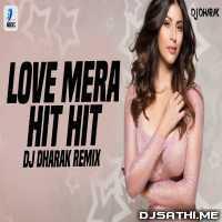 Love Mera Hit Hit (Remix) DJ Dharak Poster