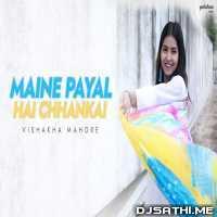 Maine Payal Hai Chhankai Cover Vishakha Mahore Poster