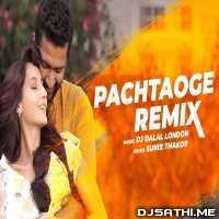 Pachtaoge (Flute Mix) Dj Dalal London Poster