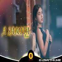 A SAMITA (DANCE MUSIC) DJ SONG - DJ MANIK X DJ RS Poster