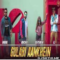 Gulabi Aankhein Jo Teri Dekhi (Remake) - Anurag Ranga, Abhishek Raina, Deepshikha Raina Poster