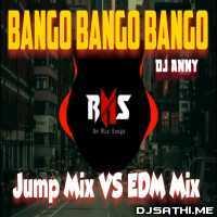 Bango Bango (Edm Jump Mix) Dj Anny Remix n Dj NK Remix Poster