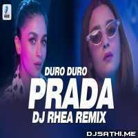Prada (Remix) | Duro Duro Remix - DJ Rhea Poster