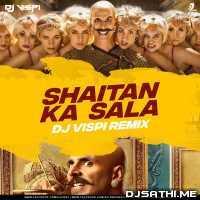 Bala Bala Shaitan Ka Saala (Remix) DJ Vispi Poster