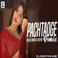 Pachtaoge Song (Remix) - Muszik Mmafia x Rutvik Poster