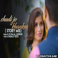 Chudi Jo Khankee (Remix) Dj Dalal London Poster