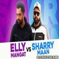 Elly Mangat vs Sharry Mann (Remix Mashup) - Deep Jandu Poster