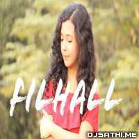 Filhall Female Version By Shreya Karmakar Poster