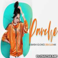 8 Parche (Desi Club Mix) DJ Ravish n DJ Chico Poster