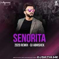 Senorita (2020 Remix) - DJ Abhishek Poster