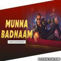 Munna Badnaam Hua (Bounce Mix) DJ Ravish n DJ Chico Poster