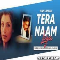 Tera Naam Liya Tujhe Yaad Kiya (Club Mix) DJ Ravish, DJ Chico n DJ Manish Poster