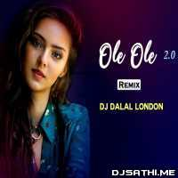 Ole Ole 2.0 (Club Mix) - DJ Dalal London Poster