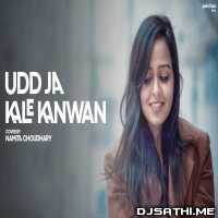Udd Ja Kaale Kanwan (Female Unplugged Cover) Namita Choudhary Poster