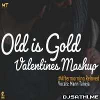 Old is Gold Valentines Mashup - Aftermorning x Mann Taneja Poster