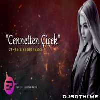 Cennetten Cicek (Zehra) - Kadir YAGCI Remix Poster