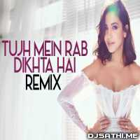 Tujh Mein Rab Dikhta Hai (Remix) - DJ Tejas Poster