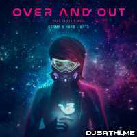 Over and Out (Feat. Charlott Boss) - KSHMR x Hard Lights Poster