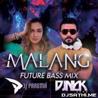 Malang Title Song (Future Bass Mix) - DJ Paroma DJ Nick Poster