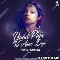 Yaad Piya Ki Aane Lagi (Remix) - TRON3 n Sarfraz Poster