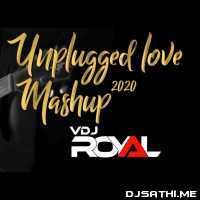 Unplugged Love Mashup 2020 - Dj Hardik Poster
