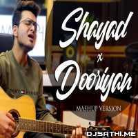 Shayad   Dooriyan (Mashup Cover) Samarth Swarup Poster