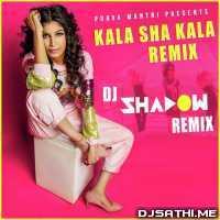 Kala Sha Kala Official Remix - DJ Shadow Dubai Poster