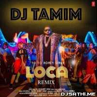 Loca (Honey Singh Dance Remix) - Dj Ravi Saini Poster