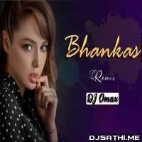 Bhankas Remix - DJ Omax Poster