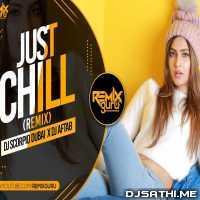 Just Chill Remix - DJ Scorpio Dubai x DJ Aftab Poster