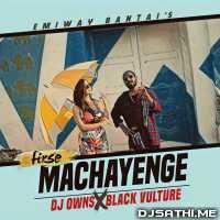 Fir Se Machayenge Remix - Dj Owns x Black Vulture Poster